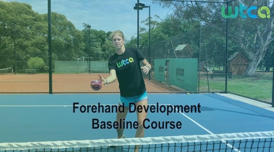 Forehand Development Baseline Course