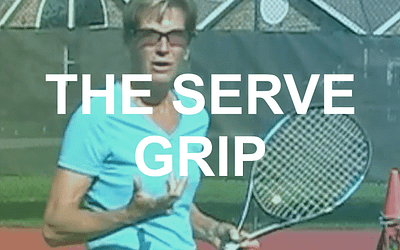 Get the Right Grip for the Serve – Its NOT That Hard